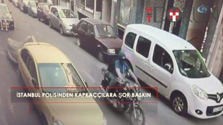 İstanbul polisinden kapkaççılara nefes kesen baskın