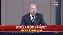 Erdoğan'dan Trump'la görüşmesi için açıklama: Virgül değil, nokta olacak