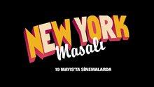 New York Masalı - fragman