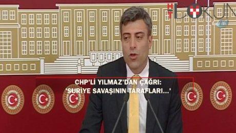 """CHP'li Yılmaz: """"Görüşmeler Türkiye'de olsun"""""""