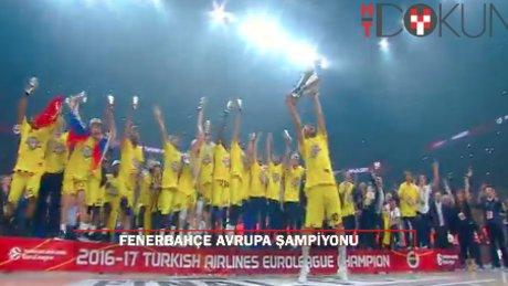 İşte tarihi anlar: Euroleague kupası Fenerbahçe'nin ellerinde!