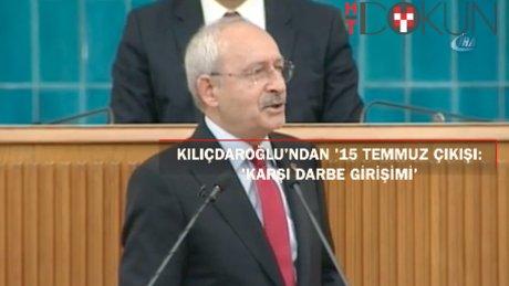 """Kılıçdaroğlu: """" Türkiye Cumhuriyeti karşı darbe girişimiyle karşı karşıya kalmıştır"""""""