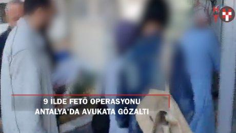 9 ilde FETÖ operasyonu: Bylock'çu avukata gözaltı