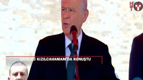"""Bahçeli:""""Ne PKK ne FETÖ Türkiye'yi dize getiremeyecektir"""""""