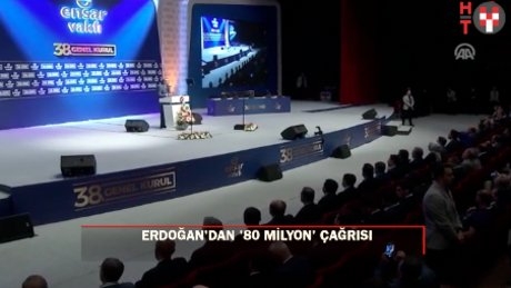 """Erdoğan: """"Biz 80 milyon insanın tamamına ulaşmayı hedefleyen bir hareketiz"""""""