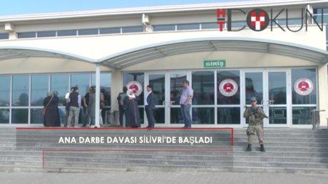 15 Temmuz darbe ana davası Silivri'de başladı