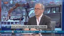 Fatih Altaylı: Galatasaray Adası'nın kiraya verilmesinin fikir babası benim