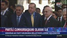 Cumhurbaşkanı Erdoğan, grup toplantısı için Meclis'te