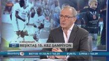 Fatih Altaylı: Beşiktaş hak ederek şampiyon oldu