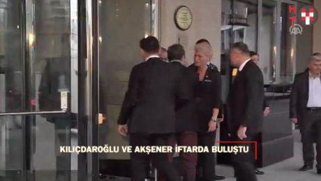 Kılıçdaroğlu ve Akşaner, iftar yemeğinde bir araya geldi