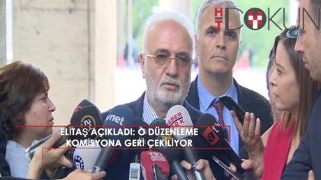 """AK Parti Grup Başkanvekili Elitaş: """"Zeytinliklerle ilgili düzenleme komisyona çekilecek"""""""