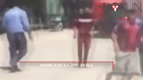 Kerbela'da intihar saldırısı: 20 ölü