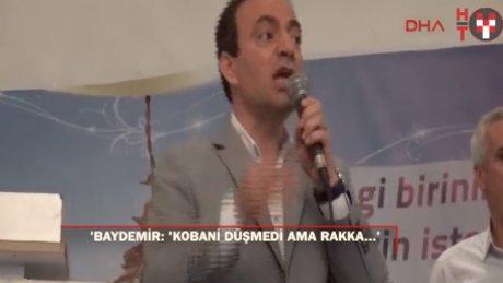 Baydemir: Kobani düşmedi ama Rakka düştü düşecek
