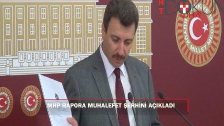 MHP Darbe Komisyonu Raporu'na ilişkin muhalefet şerhini açıkladı
