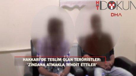 """O teröristler anlattı: """"Kaçmak isteyeni..."""""""