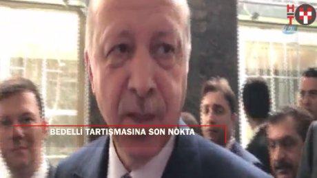 """Erdoğan'dan son nokta: """"Kabinenin gündeminde bedelli yok, dedikodusu var"""""""
