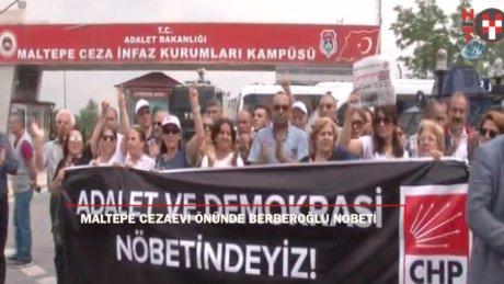 CHP'liler Maltepe Cezaevi önünde nöbet tutuyor