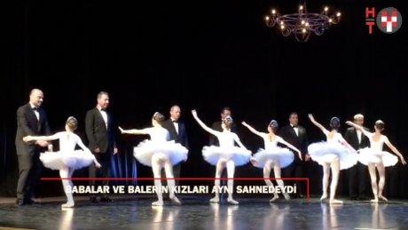 Babalar ve kızları bale ile aynı sahnede!