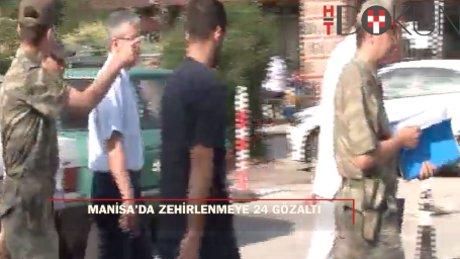 Manisa'da kışladaki zehirlenmeye 24 gözaltı