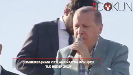 Cumhurbaşkanı Erdoğan Ceylanpınar'da halka seslendi