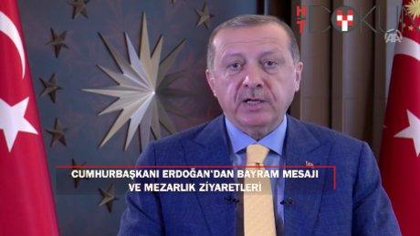 Cumhurbaşkanı Erdoğan'dan bayram mesajı ve mezarlık ziyareti