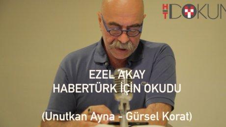 Ezel Akay Habertürk için sesli kitap okudu