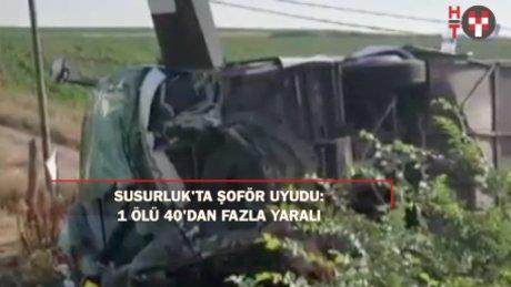 Balıkesir'de otobüs kazası:1 ölü 40 dan fazla yaralı