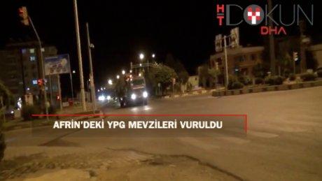 Afrin'deki YPG mevzileri vuruldu