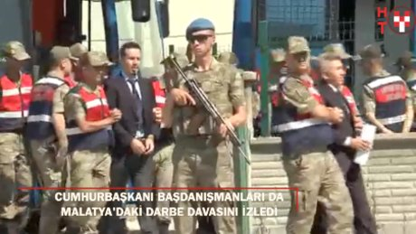 Malatya'daki davayı Cumhurbaşkanı Başdanışmanları da izledi