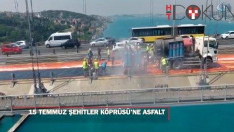 15 Temmuz Şehitler Köprüsü'nde mastik asfalt dökülmesi havadan görüntülendi