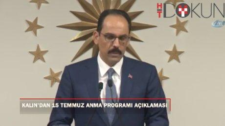 """İbrahim Kalın: """"Cumhurbaşkanımızın çağrısıyla o gece tekrar bir demokrasi nöbeti başlatılacak"""""""