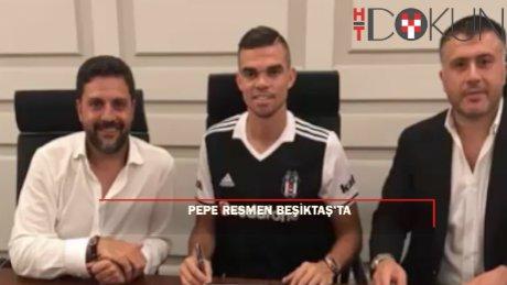 Pepe resmen Beşiktaş'ta: İmza böyle atıldı