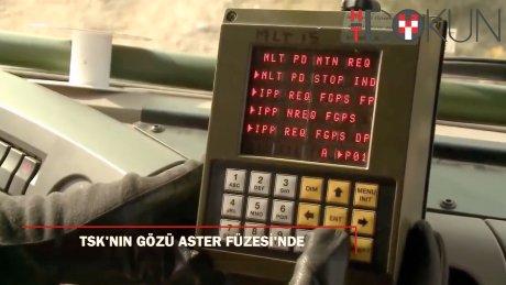 TSK'da rota Aster füzesine döndü