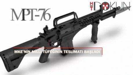MKE'nin milli tüfeği MPT-76'nın teslimatı başladı