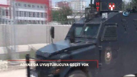 Adana'da uyuşturucu tacirlerine geçit yok