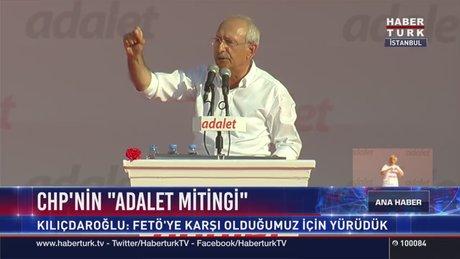 Kılıçdaroğlu Adalet Mitingi'nde konuştu