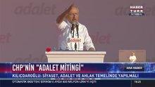 Kılıçdaroğlu, 'Adalet Mitingi'nde kendisini bekleyen kalabalığa seslendi