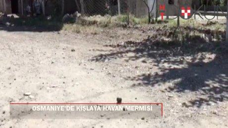 Osmaniye'de terör saldırısı: Kışlaya havan mermisi atıldı