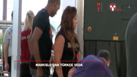 """Marcelo'dan veda: """"Herkese güle güle"""""""