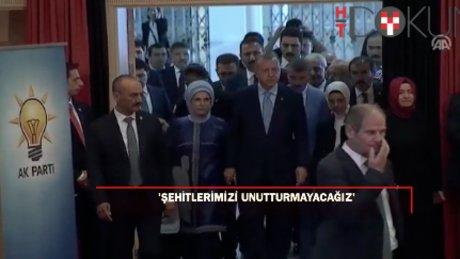 """Cumhurbaşkanı Erdoğan: """"Şehitlerimizi unutmadık, unutturmayacağız"""""""