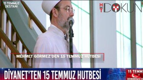 Mehmet Görmez'den 15 Temmuz hutbesi