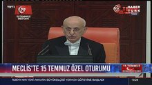 Meclis Başkanı İsmail Kahraman 15 Temmuz Özel Oturumu'nda konuştu
