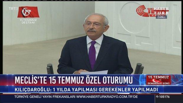 Kemal Kılıçdaroğlu 15 Temmuz Özel Oturumu'nda konuştu