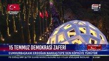 Cumhurbaşkanı Erdoğan Milli Birlik Yürüyüşü'nde