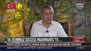 METE YARAR'DAN HABERTÜRK TV'DE 15 TEMMUZ AKILDA KALAN ÖZEL PROGRAMINA AÇIKLAMALAR - 2.KISIM