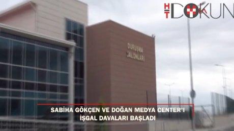 15 Temmuz Sabiha Gökçen ve Doğan Medya Center'ı işgal davası başladı