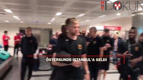 Östersunds İstanbul'a geldi