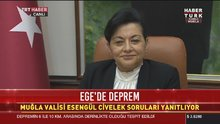 Muğla Valisi Esengül Civelek deprem sonrası açıklamalarda bulundu!