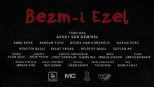 Bezm-i Ezel - fragman