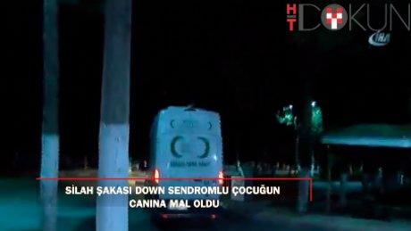 Gaziantep'te silah şakasında acı son: Down-sendromlu çocuk öldü!